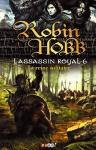 l'assassin royal tome6,robin hobb,fin du 1er cycle,espoir,retrouvailles,chagrin,vide immense,pas d'autre choix,intouchable,à la prochaine