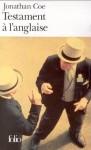Testament à l'anglaise,Jonathan Coe,un gros tas d'ordures,mélange de genres,corruption à tous les étages,thatchérisme