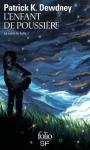 le cycle de syffe, l'enfant de poussière, tome 1, Patrick K.Dewdney, fantasy initiatique, destinée, vastes contrées, lecture imaginaire