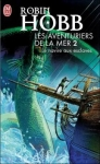 Les aventuriers de la mer,Tome2_Robin Hobb.jpg