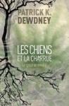 le cycle de syffe,les chiens et la charrue,tome 3,patrick k.dewdney,fantasy initiatique,politique,destinée,monde étendue,lectures imaginaires