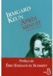 après minuit,irmgard keun,allemagne pré-guerre,fin des années 30,jeunesse allemande de cologne et francfort,montée du nazisme,nationalisme,fürher,moutons,esprit critique,délation,antisémitisme,anti-voisins,peur,fuite