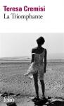 la triomphante,teresa cremisi,roman d'inspiration autobiographique,mémoire,a self-made woman,références littéraires