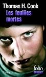 les feuilles mortes,thomas h cook,thriller,thriller psychologique,roman noir,père,fils,disparition,soupçon,doute,culpabilité,drame