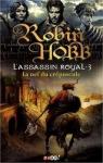 la nef du crépuscule,tome3 l'assassin royal,robin hobb,complot,scission,dramaction,magichien,coup de coeur