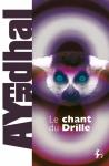 le chant du drille,Ayerdhal,SF,roman sf,polar SF,SF écolo,planet opera,auteur engagé,world building de fou