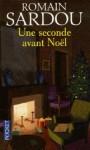 1s avant Noël,romain sardou,conte de Noël,dickens bis,orphelin,petit papa nowel deviendra grand