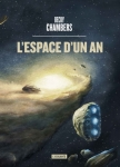 l'espace d'un an,becky chambers,space opera,humains et extra-terrestres,vaisseau,mission long courrier,espace,relations inter-espèces,melting-pot,langages